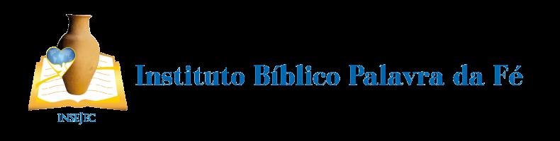Instituto Bíblico Palava da Fé